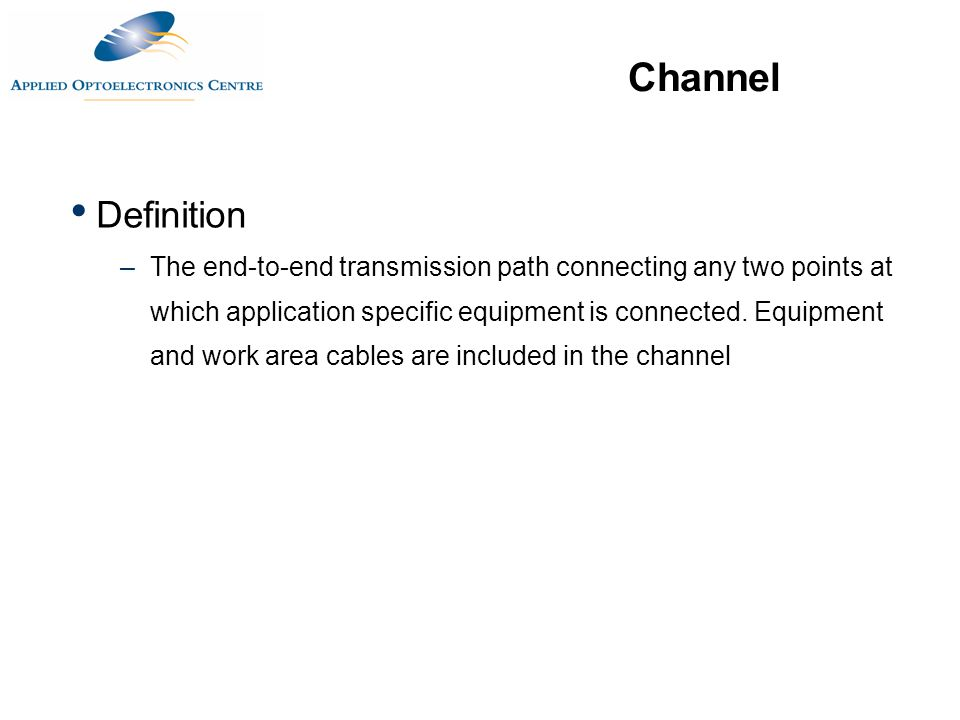 Channel WORK AREA TELECOMMUNICATIONS CLOSET Horizontal Cross-connect Wall Outlet Concentration Point Equipment Cable Patch Cable Maximum Length 100 Meters