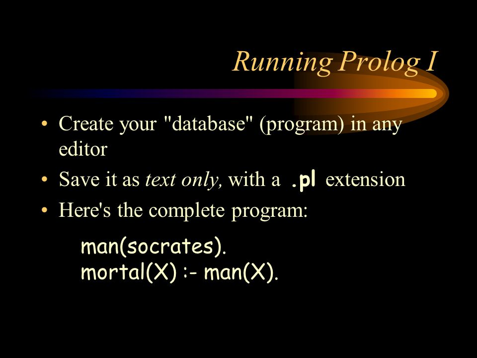Running Prolog I Create your