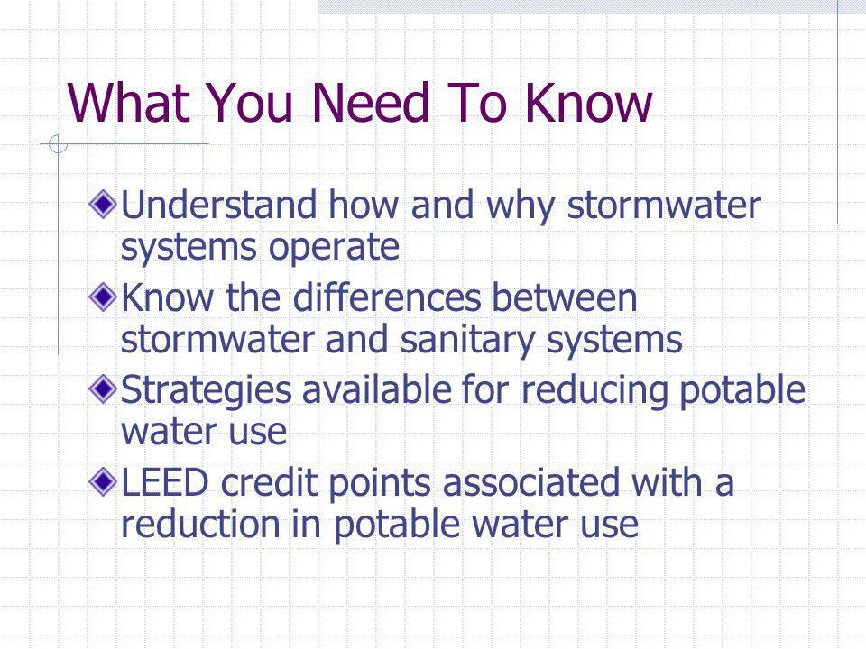 Sizing Stormwater Systems Variables for commercial roof drain systems Area of the roof Rainfall rate Number of roof drains Slope of piping Variables for residential gutter systems Area of the roof Rainfall rate Number of gutters Slope of gutter