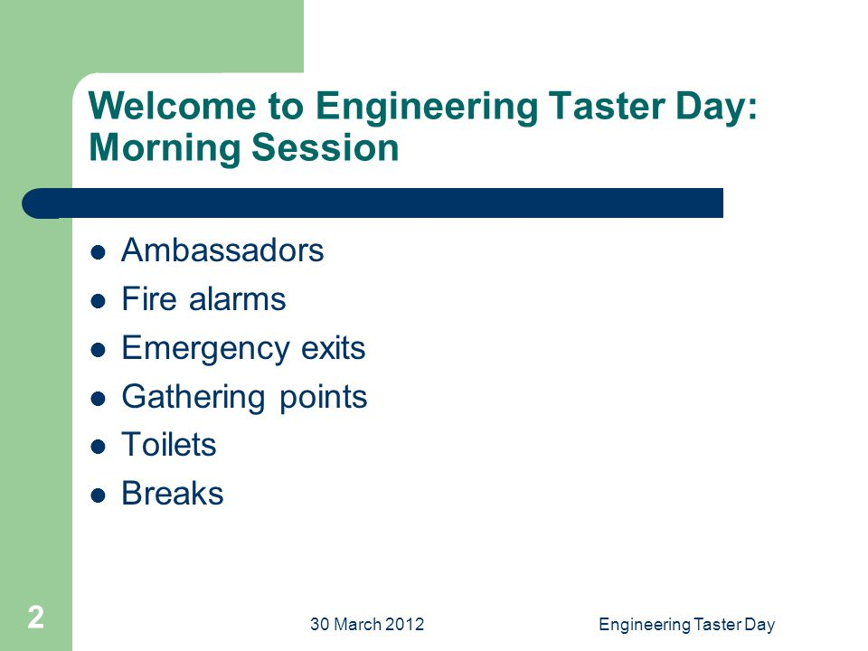 30 March 2012Engineering Taster Day 3 Today : Network Design Methodology.