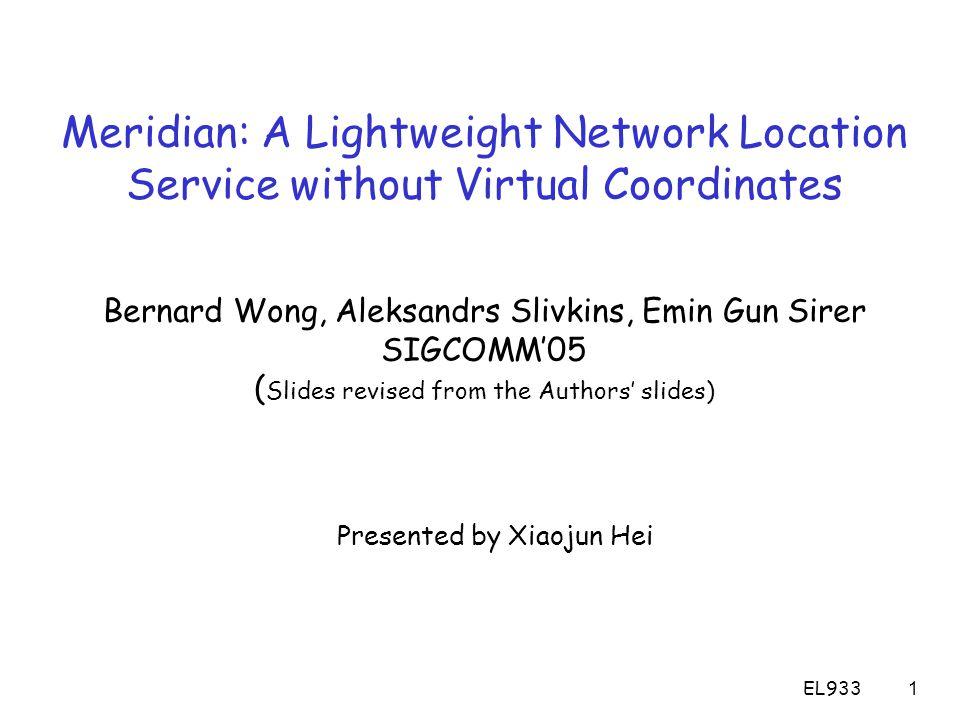EL9332 Outline r Introduction m Research Motivation m Virtual Coordinates vs.