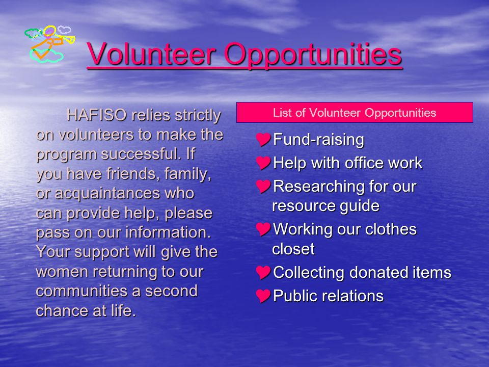 Donations Are Needed HAFISO relies strictly on your contributions.