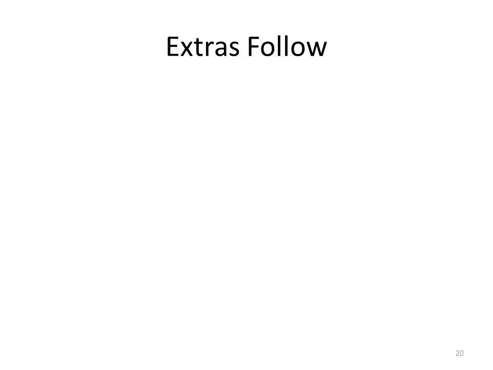 Extras Follow 20