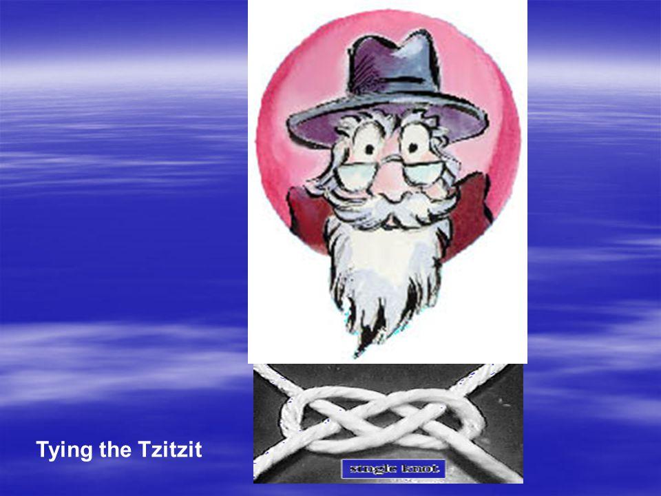 Tying the Tzitzit