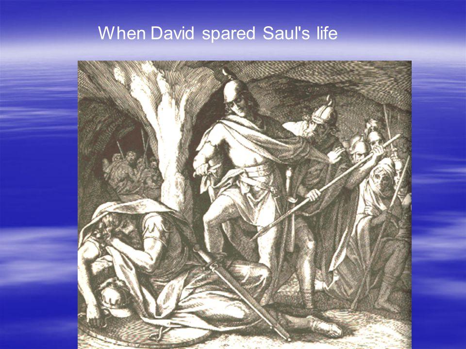 When David spared Saul s life