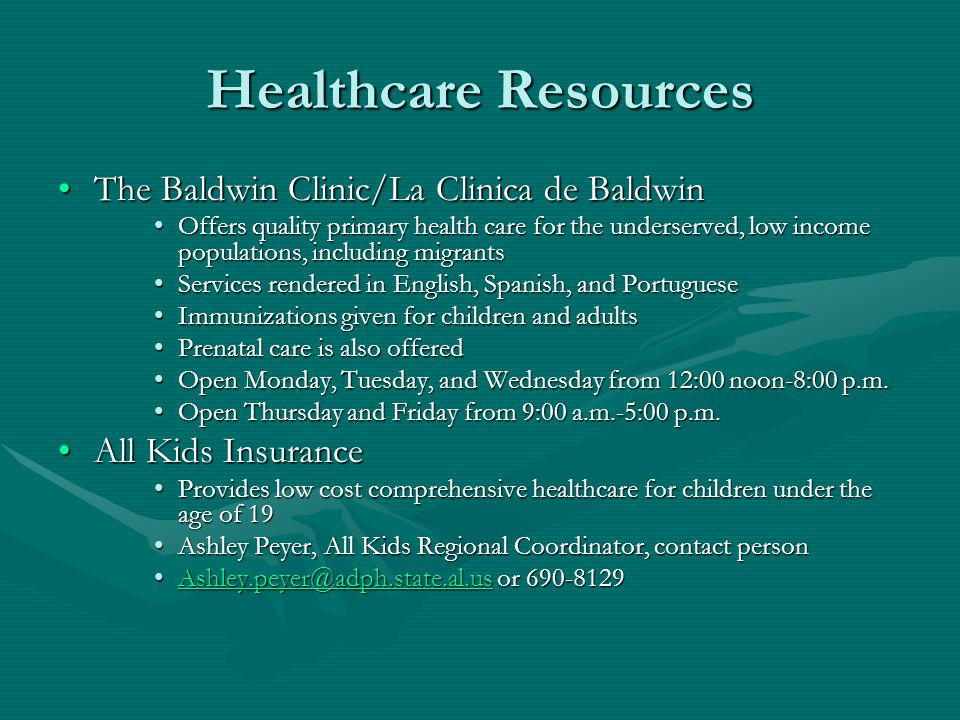Healthcare Resources The Baldwin Clinic/La Clinica de BaldwinThe Baldwin Clinic/La Clinica de Baldwin Offers quality primary health care for the under