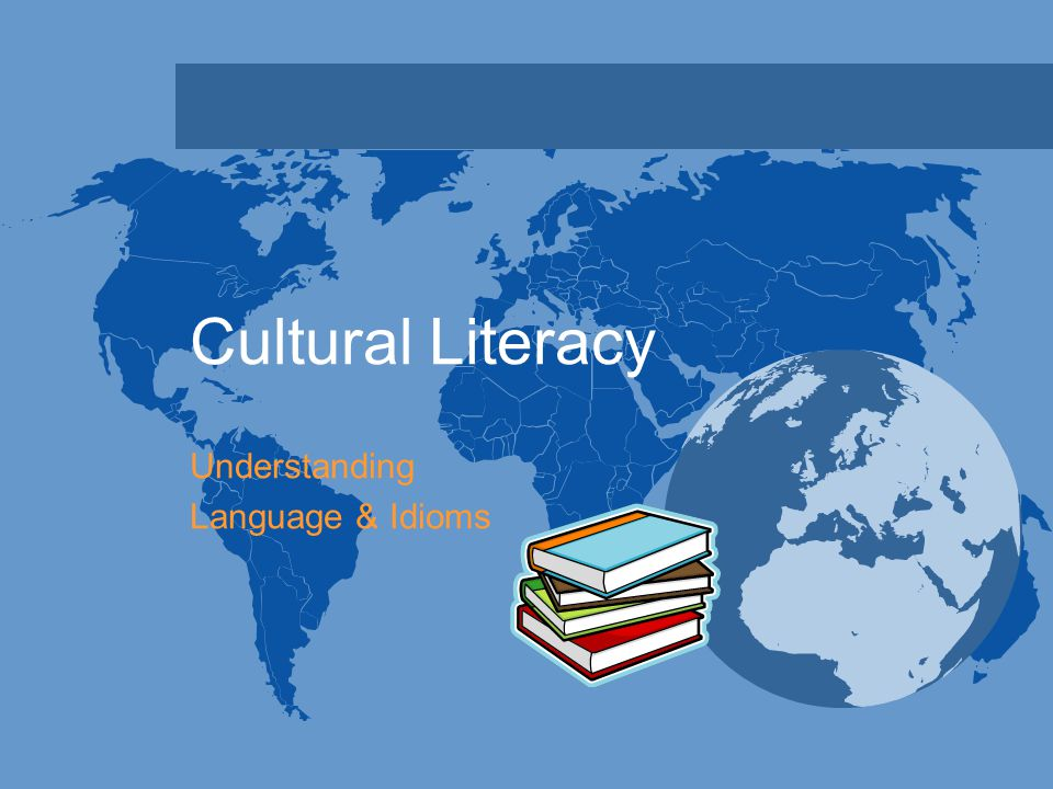What is Cultural Literacy.