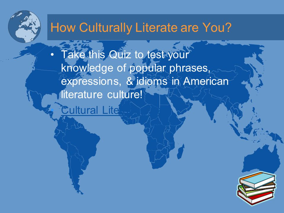 How Culturally Literate are You.