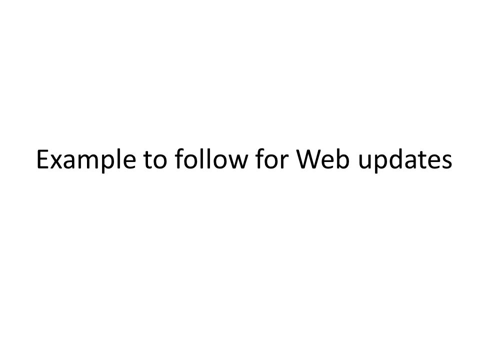 Example to follow for Web updates