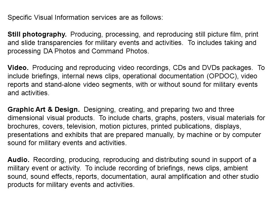 Specific Visual Information services are as follows: Still photography.