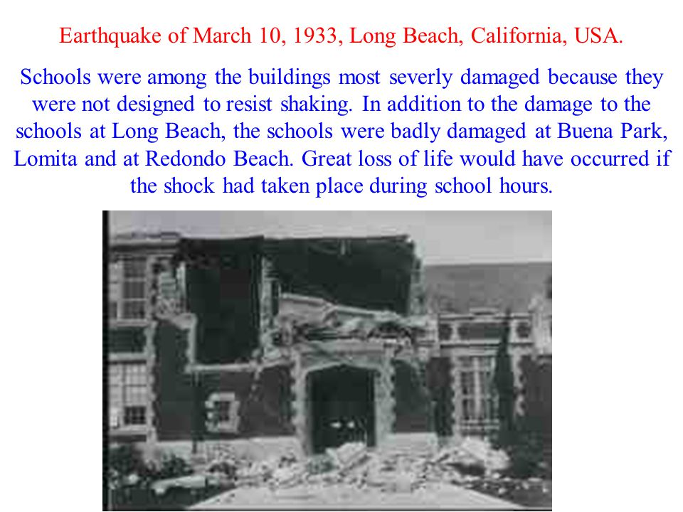 Earthquake of March 10, 1933, Long Beach, California, USA. Schools were among the buildings most severly damaged because they were not designed to res