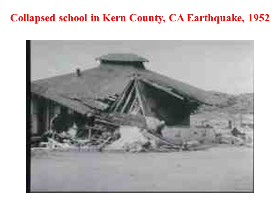 Collapsed school in Kern County, CA Earthquake, 1952