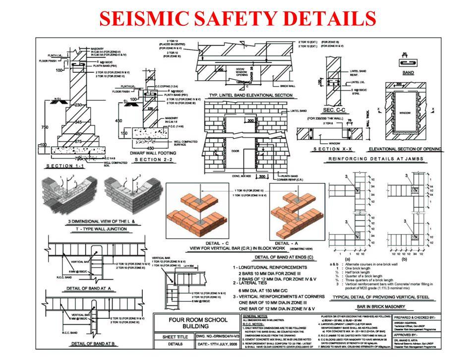 SEISMIC SAFETY DETAILS