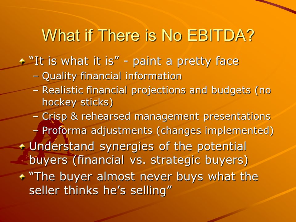 What if There is No EBITDA.
