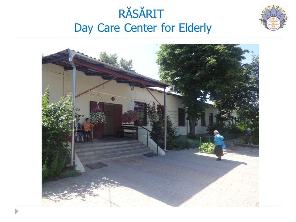 RĂSĂRIT Day Care Center for Elderly
