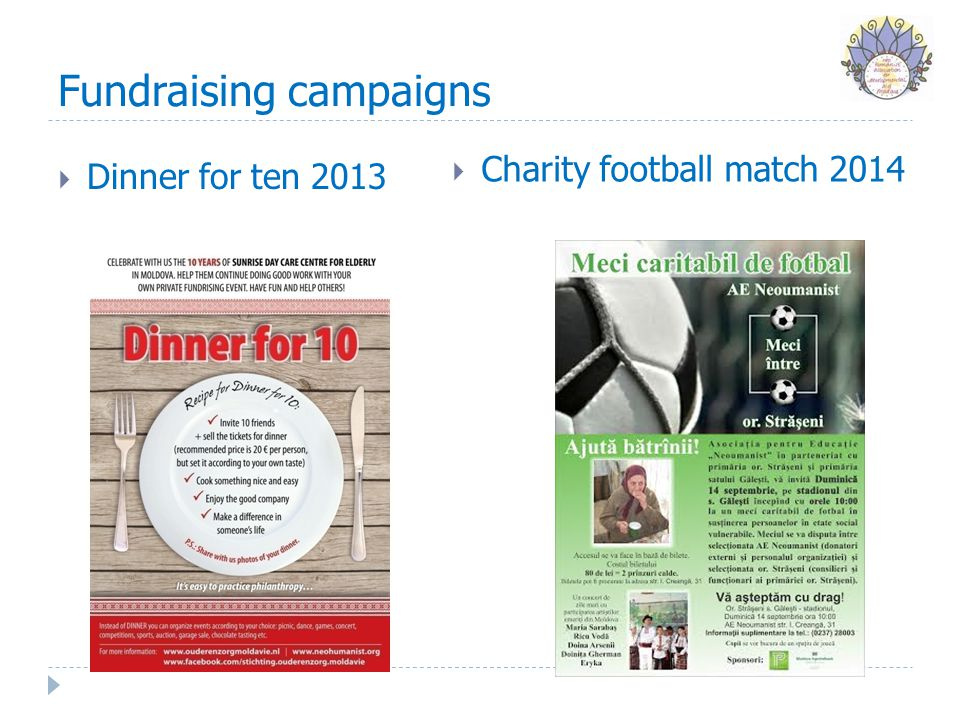 Fundraising campaigns  Dinner for ten 2013  Charity football match 2014