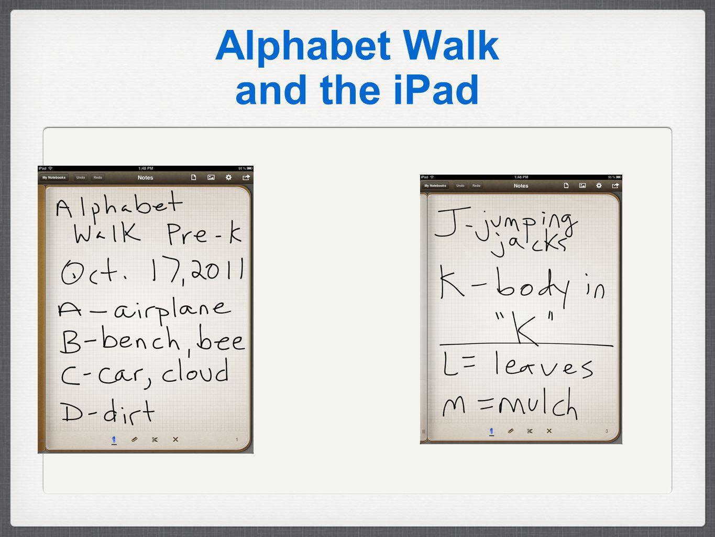Alphabet Walk and the iPad