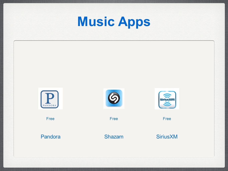 Music Apps Free SiriusXMShazamPandora