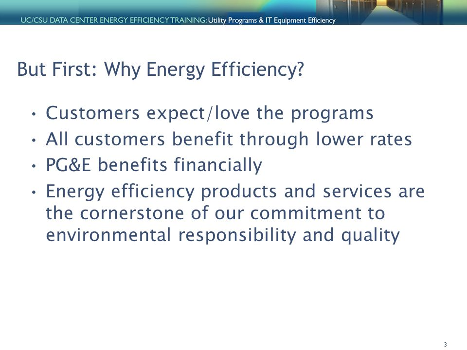 3 But First: Why Energy Efficiency.