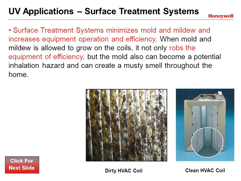 UV Applications – Surface Treatment Systems Surface Treatment Systems minimizes mold and mildew and increases equipment operation and efficiency.