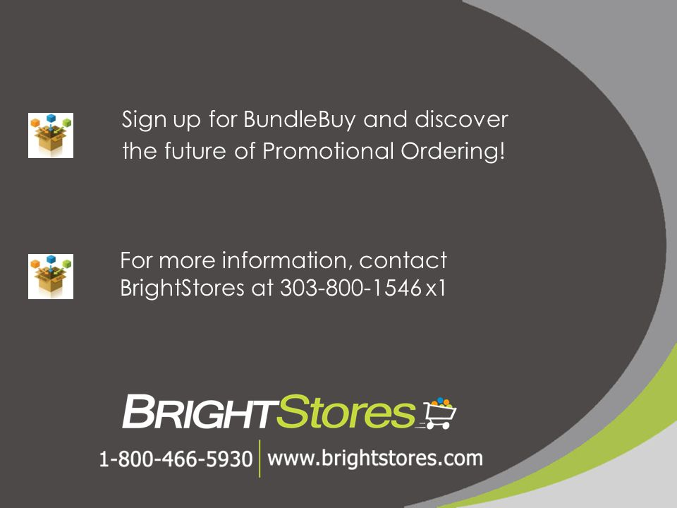 Sign up for BundleBuy and discover the future of Promotional Ordering.