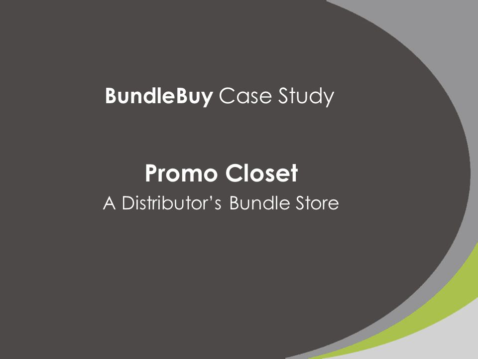 BundleBuy Case Study Promo Closet A Distributor's Bundle Store