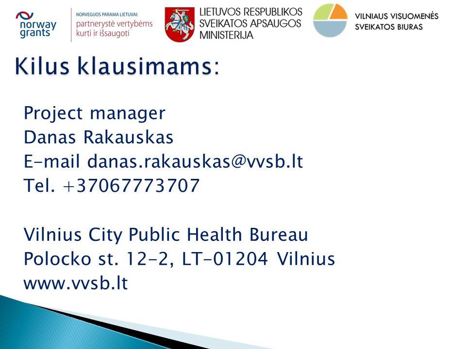 Project manager Danas Rakauskas E-mail danas.rakauskas@vvsb.lt Tel.
