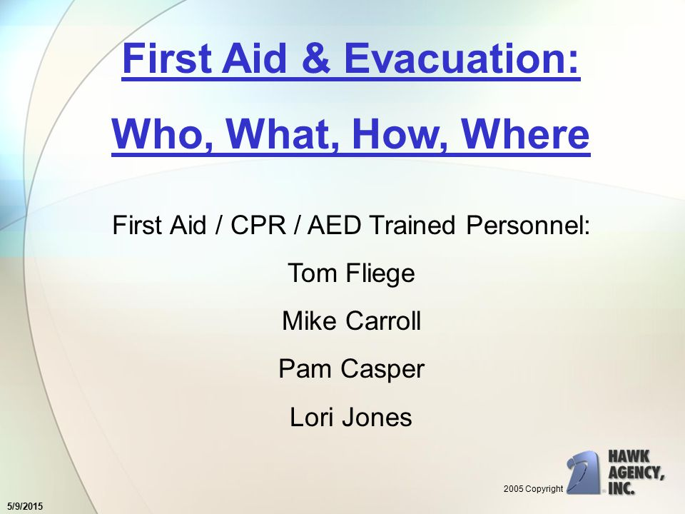 5/9/2015 OK, How Do We Provide First Aid and Evacuation