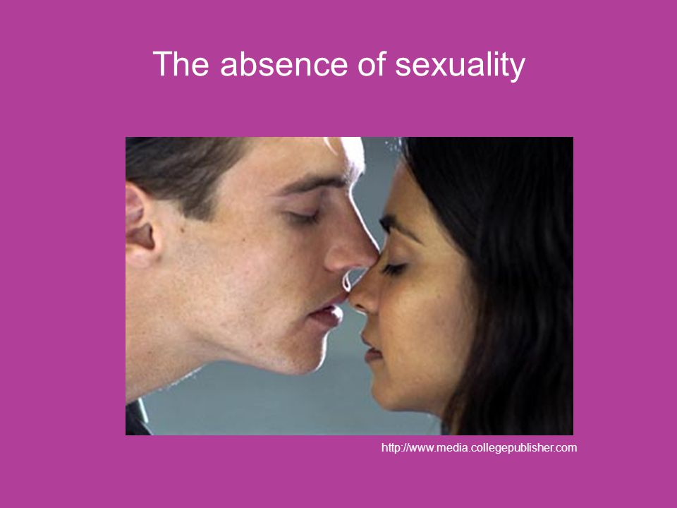 The absence of sexuality http://www.media.collegepublisher.com
