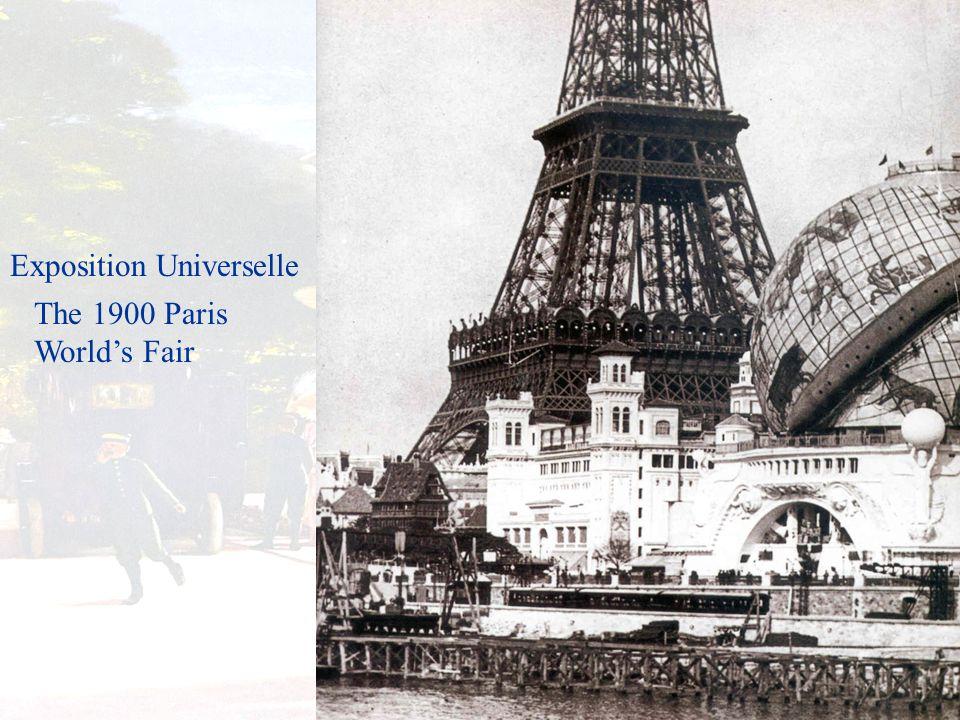 The 1900 Paris World's Fair Exposition Universelle