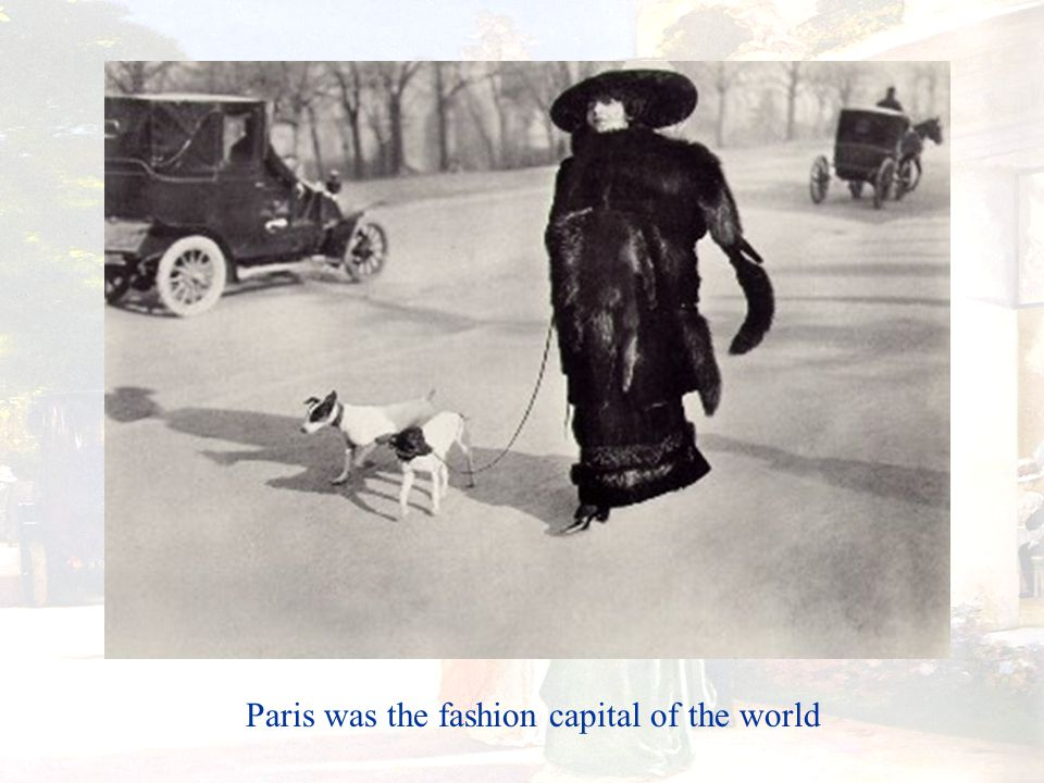 Paris was the fashion capital of the world