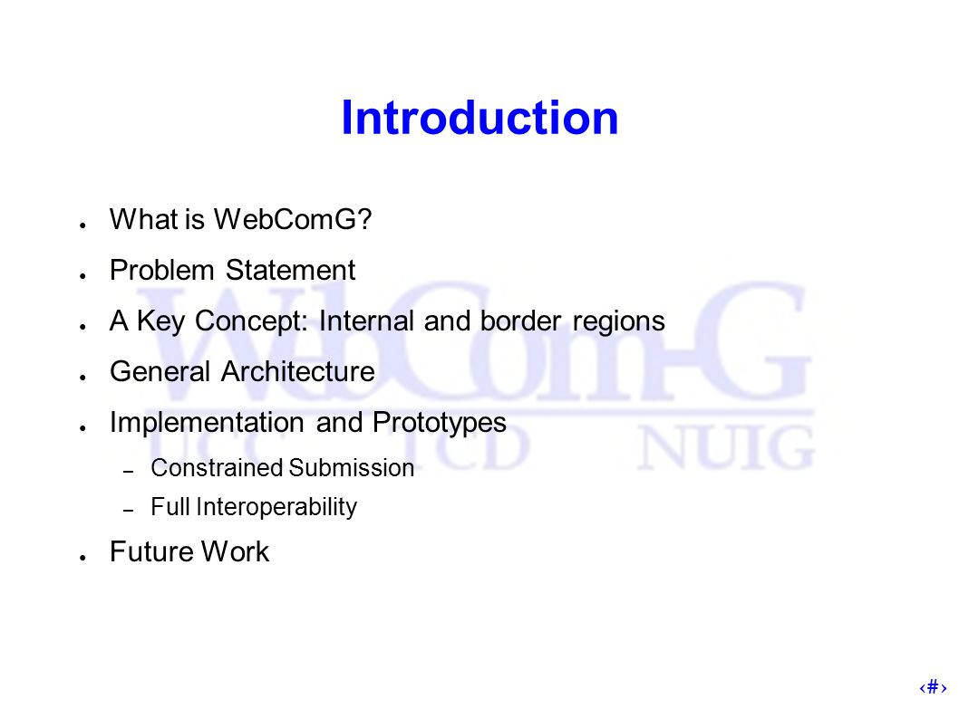 2 Introduction ● What is WebComG.