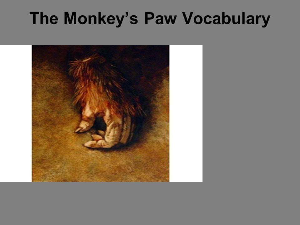 The Monkey's Paw Vocabulary
