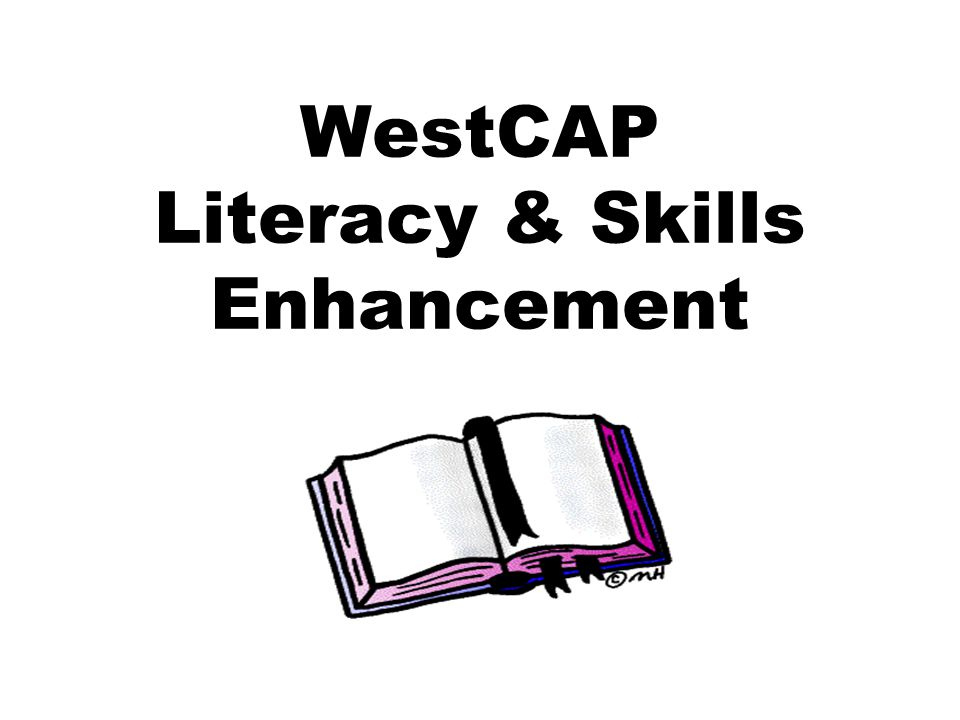 WestCAP Literacy & Skills Enhancement