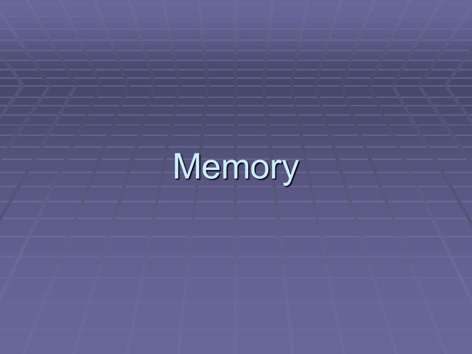Memory Models  Memory—An internal record or representation of some prior event or experience.