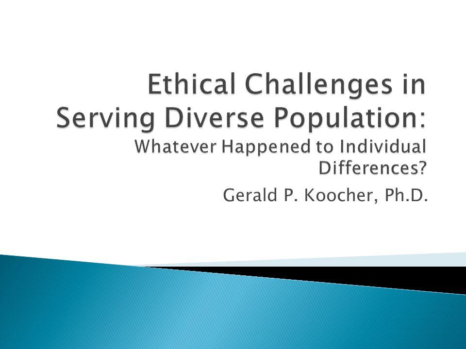 Gerald P. Koocher, Ph.D.