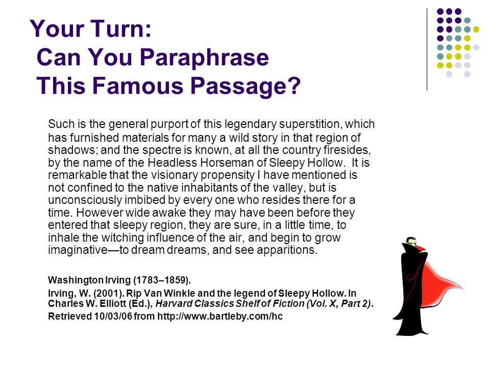 Your Turn: Can You Paraphrase This Famous Passage.