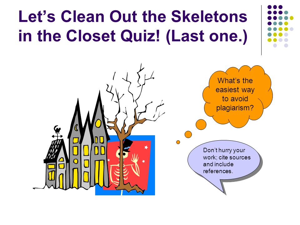 Let's Clean Out the Skeletons in the Closet Quiz.