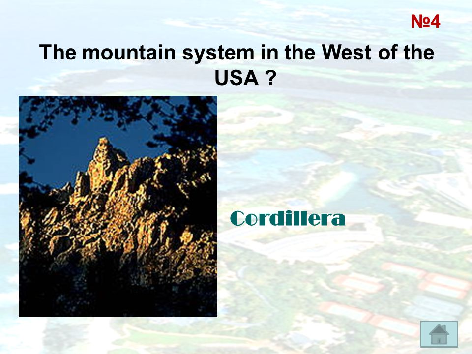 The mountain system in the West of the USA ? Cordillera №4№4