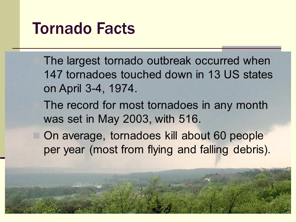 Myth 4: I can outrun a tornado.Most tornadoes occur in cars and mobile homes.