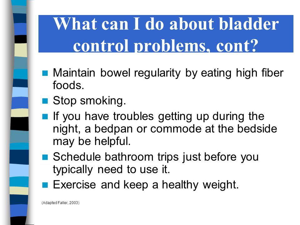 Maintain bowel regularity by eating high fiber foods.