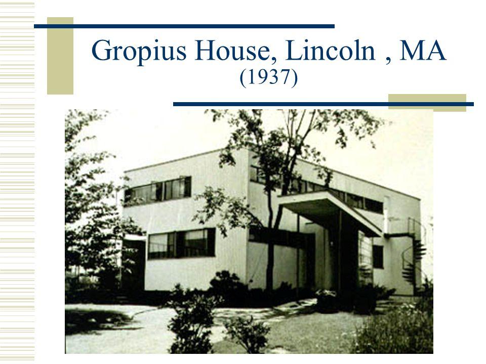 Gropius House, Lincoln, MA (1937)
