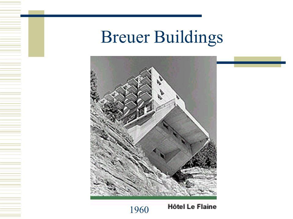 Breuer Buildings 1960