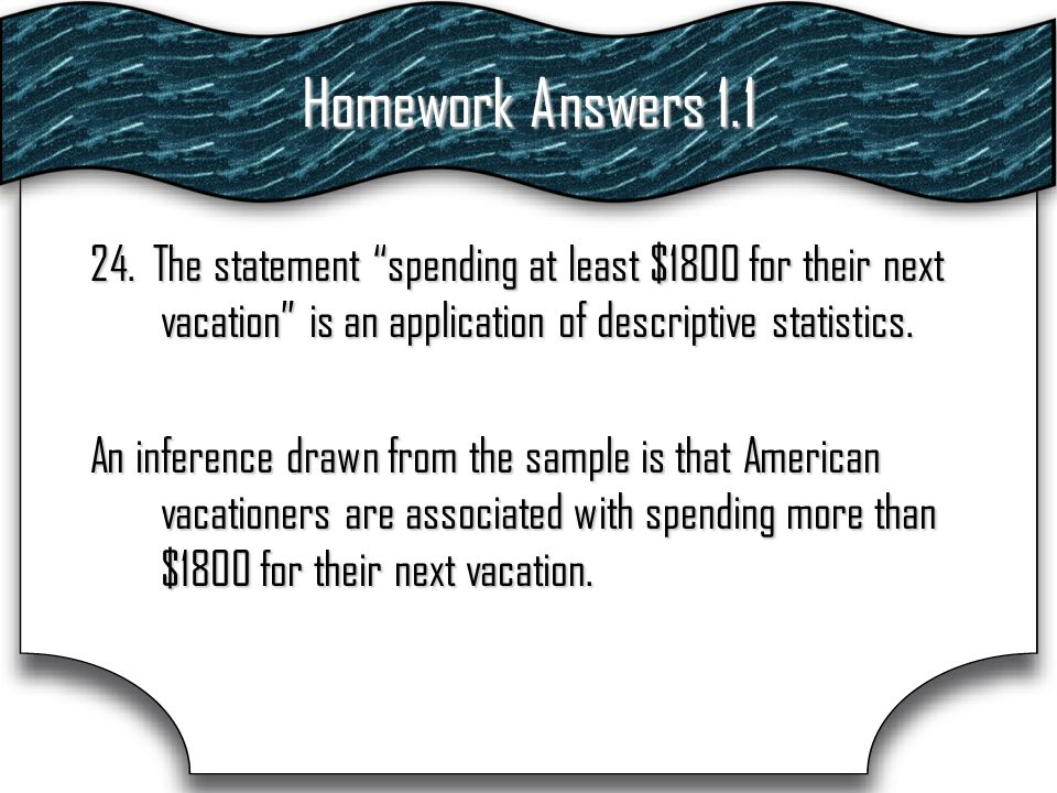 Homework Answers 1.1 24.