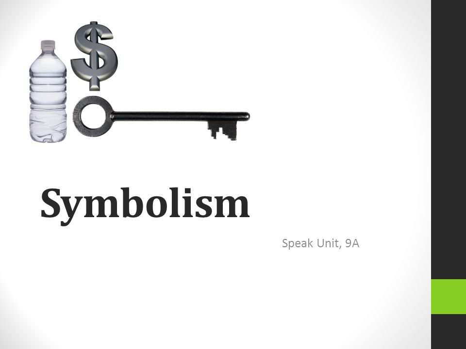 Symbolism Speak Unit, 9A
