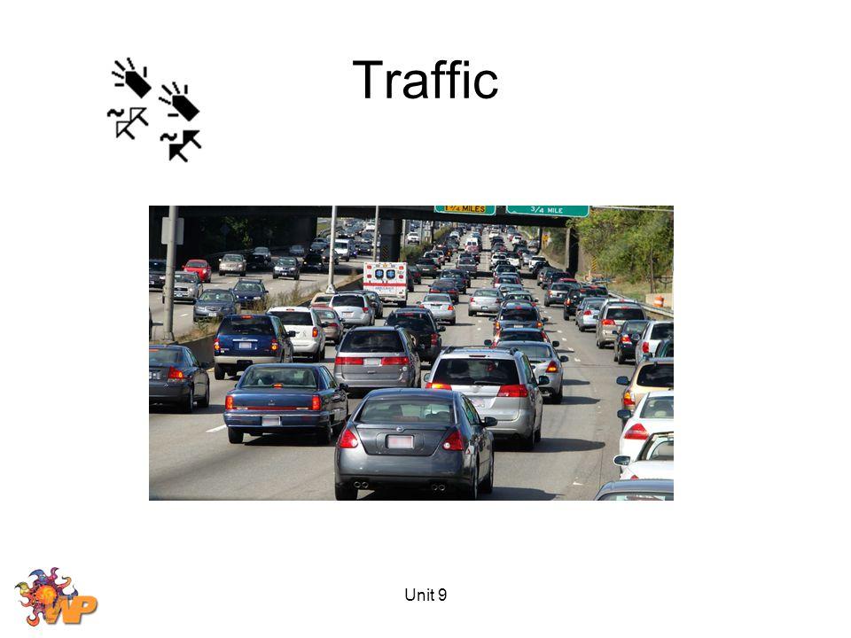 Traffic Unit 9