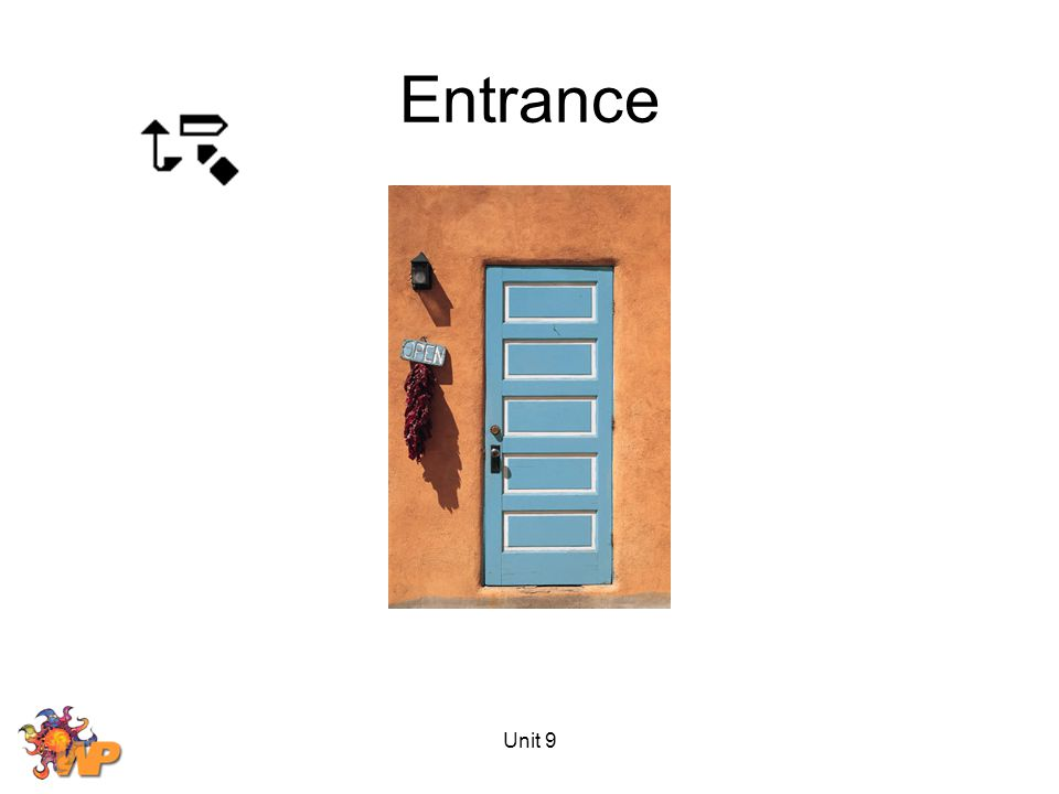 Unit 9 Entrance