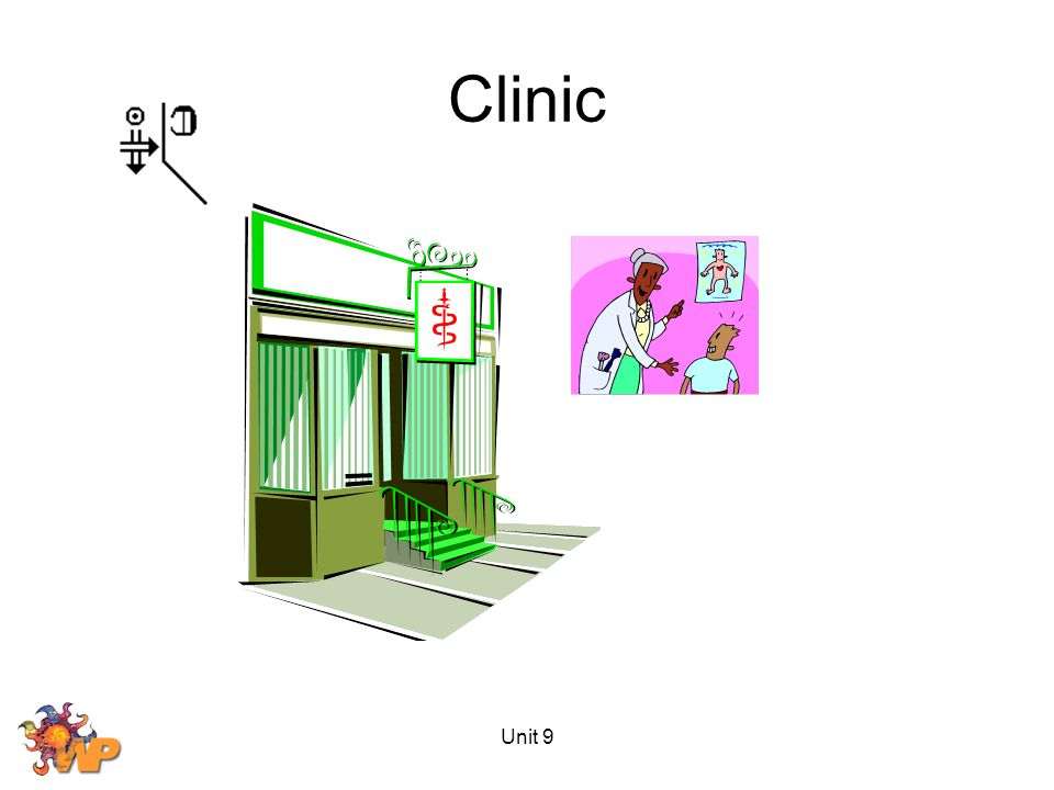 Unit 9 Clinic