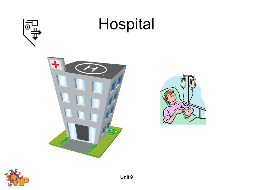 Unit 9 Hospital