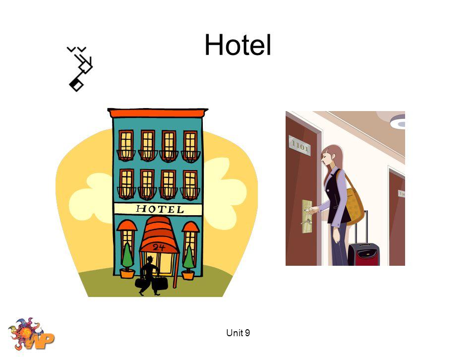 Unit 9 Hotel